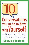 Cover-Bild zu 10 Conversations You Need to Have with Yourself (eBook) von Boteach, Shmuley