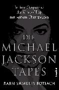 Cover-Bild zu Die Michael Jackson Tapes (eBook) von Boteach, Shmuley
