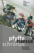 Cover-Bild zu Pfyffe ruesse schränze von Habicht, Peter