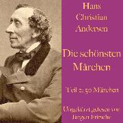 Cover-Bild zu Hans Christian Andersen: Die schönsten Märchen Teil 2 (Audio Download) von Andersen, Hans Christian
