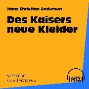 Cover-Bild zu Des Kaisers neue Kleider (Audio Download) von Andersen, Hans Christian
