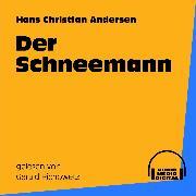 Cover-Bild zu Der Schneemann (Audio Download) von Andersen, Hans Christian