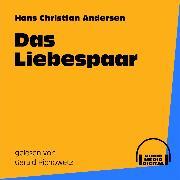 Cover-Bild zu Das Liebespaar (Audio Download) von Andersen, Hans Christian