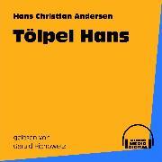 Cover-Bild zu Tölpel Hans (Audio Download) von Andersen, Hans Christian