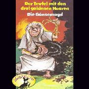 Cover-Bild zu Gebrüder Grimm, Der Teufel mit den drei goldenen Haaren / Die Gänsemagd (Audio Download) von Andersen, Hans Christian