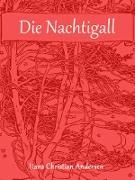 Cover-Bild zu Die Nachtigall (eBook) von Andersen, Hans Christian