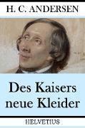 Cover-Bild zu Des Kaisers neue Kleider (eBook) von Andersen, Hans Christian