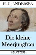 Cover-Bild zu Die kleine Meerjungfrau (eBook) von Andersen, Hans Christian