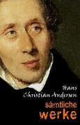 Cover-Bild zu Hans Christian Andersen: Samtliche Werke (eBook) von Hans Christian Andersen, Andersen