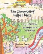 Cover-Bild zu The Community Helper Mice; Los ratoncitos ayudantes de la comunidad