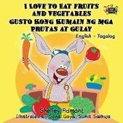 Cover-Bild zu I Love to Eat Fruits and Vegetables Gusto Kong Kumain ng mga Prutas at Gulay