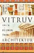 Cover-Bild zu Zehn Bücher über Architektur von Vitruv