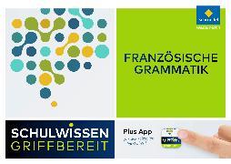 Cover-Bild zu Schulwissen griffbereit. Französische Grammatik von Gagnon, Catherine