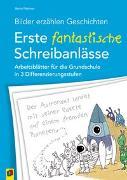 Cover-Bild zu Bilder erzählen Geschichten - Erste fantastische Schreibanlässe von Wehren, Bernd