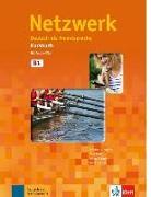 Cover-Bild zu Netzwerk. Kursbuch B1 mit 2 Audio-CDs von Dengler, Stefanie