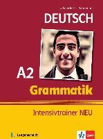 Cover-Bild zu Deutsch A2. Grammatik Intensivtrainer NEU von Lemcke, Christiane