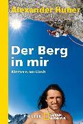 Cover-Bild zu Der Berg in mir von Huber, Alexander