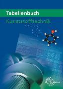 Cover-Bild zu Tabellenbuch Kunststofftechnik von Fritsche, Hartmut