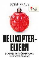 Cover-Bild zu Helikopter-Eltern (eBook) von Kraus, Josef