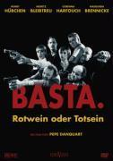 Cover-Bild zu Basta. - Rotwein oder Totsein von Daniel, Martin