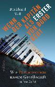 Cover-Bild zu Wenn der Kapitän als Erster von Bord geht (eBook) von Voß, Burkhard