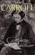 Cover-Bild zu Complete Collection (Illustrated) (eBook) von Lewis Carroll, Carroll