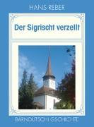 Cover-Bild zu Der Sigrischt verzellt