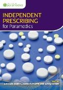 Cover-Bild zu Blaber, Amanda: Independent Prescribing for Paramedics
