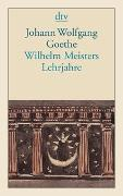 Cover-Bild zu Goethe, Johann Wolfgang von: Wilhelm Meisters Lehrjahre