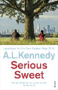 Cover-Bild zu Kennedy, A.L.: Serious Sweet