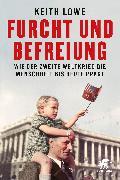 Cover-Bild zu Lowe, Keith: Furcht und Befreiung