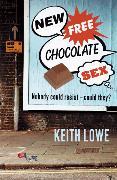 Cover-Bild zu Lowe, Keith: New Free Chocolate Sex