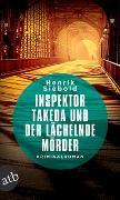 Cover-Bild zu Siebold, Henrik: Inspektor Takeda und der lächelnde Mörder
