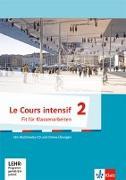Cover-Bild zu Le Cours intensif 2. Fit für Tests und Klassenarbeiten mit Multimedia-CD 2