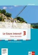 Cover-Bild zu Le Cours intensif 3. Cahier d'activités mit MP3-CD und Übungssoftware 3. Lernjahr