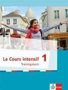 Cover-Bild zu Le Cours intensif 1. Trainingsbuch 1. Lernjahr