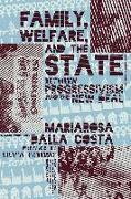 Cover-Bild zu Dalla Costa, Mariarosa: Family, Welfare, and the State