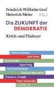Cover-Bild zu Graf, Friedrich Wilhelm (Hrsg.): Die Zukunft der Demokratie