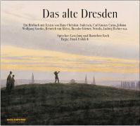 Cover-Bild zu Fröhlich, Frank (Solist): Das alte Dresden/CD