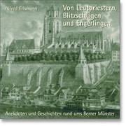 Cover-Bild zu Von Leutpriestern, Blitzschlägen und Engerlingen
