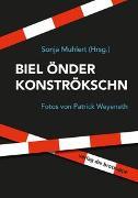 Cover-Bild zu BIEL ÖNDER KONSTRÖKSCHN