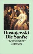 Cover-Bild zu Dostojewski, Fjodor Michailowitsch: Die Sanfte