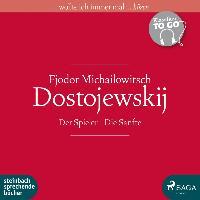 Cover-Bild zu Dostojewski, Fjodor Michailowitsch: Der Spieler / Die Sanfte