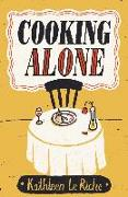 Cover-Bild zu Le Riche, Kathleen: Cooking Alone