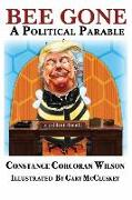Cover-Bild zu Wilson, Constance Corcoran: Bee Gone: A Political Parable