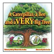 Cover-Bild zu Wilson, Dicksy: A Caterpillar, a Bee and a Very Big Tree
