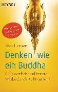 Cover-Bild zu Denken wie ein Buddha von Hanson, Rick