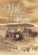 Cover-Bild zu Massey, Bill: Of Pork and Potatoes