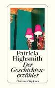 Cover-Bild zu Highsmith, Patricia: Der Geschichtenerzähler