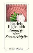 Cover-Bild zu Highsmith, Patricia: Small g - eine Sommeridylle
